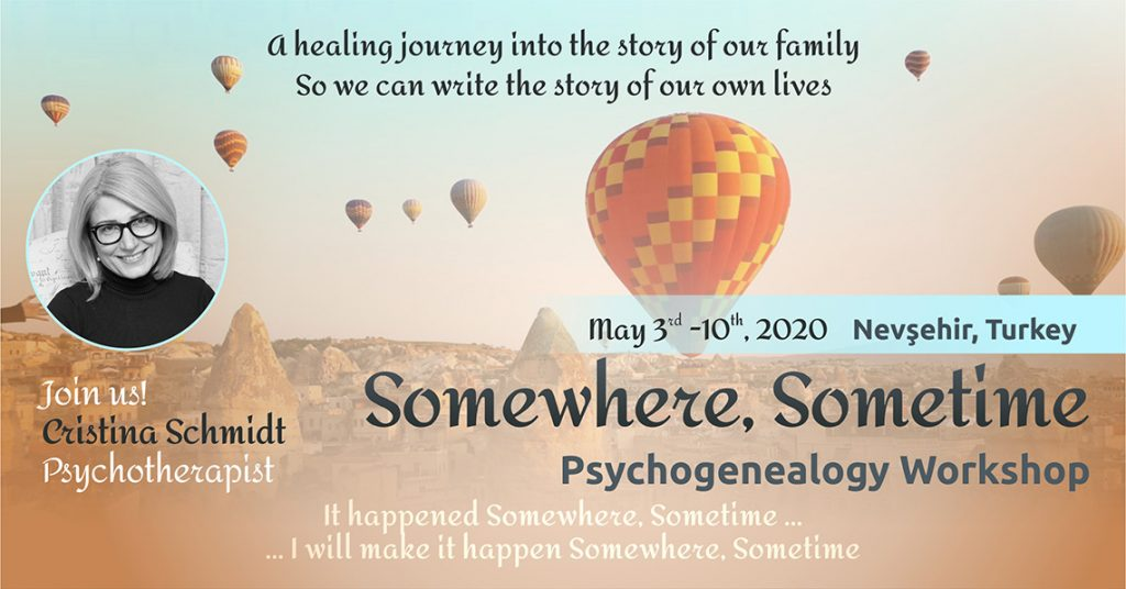 "May 3rd – 10th, 2020, Psychogenealogy Workshop – ""Somewhere, Sometime"", Cappadocia, Turkey"