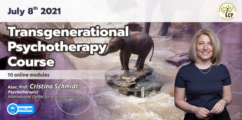July 8th 2022 – Transgenerational  Psychotherapy  Course